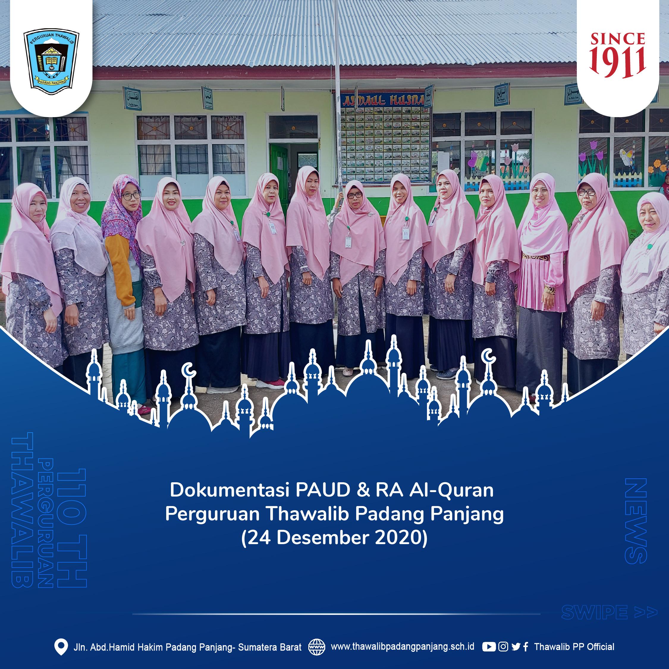 Dokumentasi PAUD & RA Al-Quran Perguruan Thawalib Padang Panjang (24 Desember 2020)