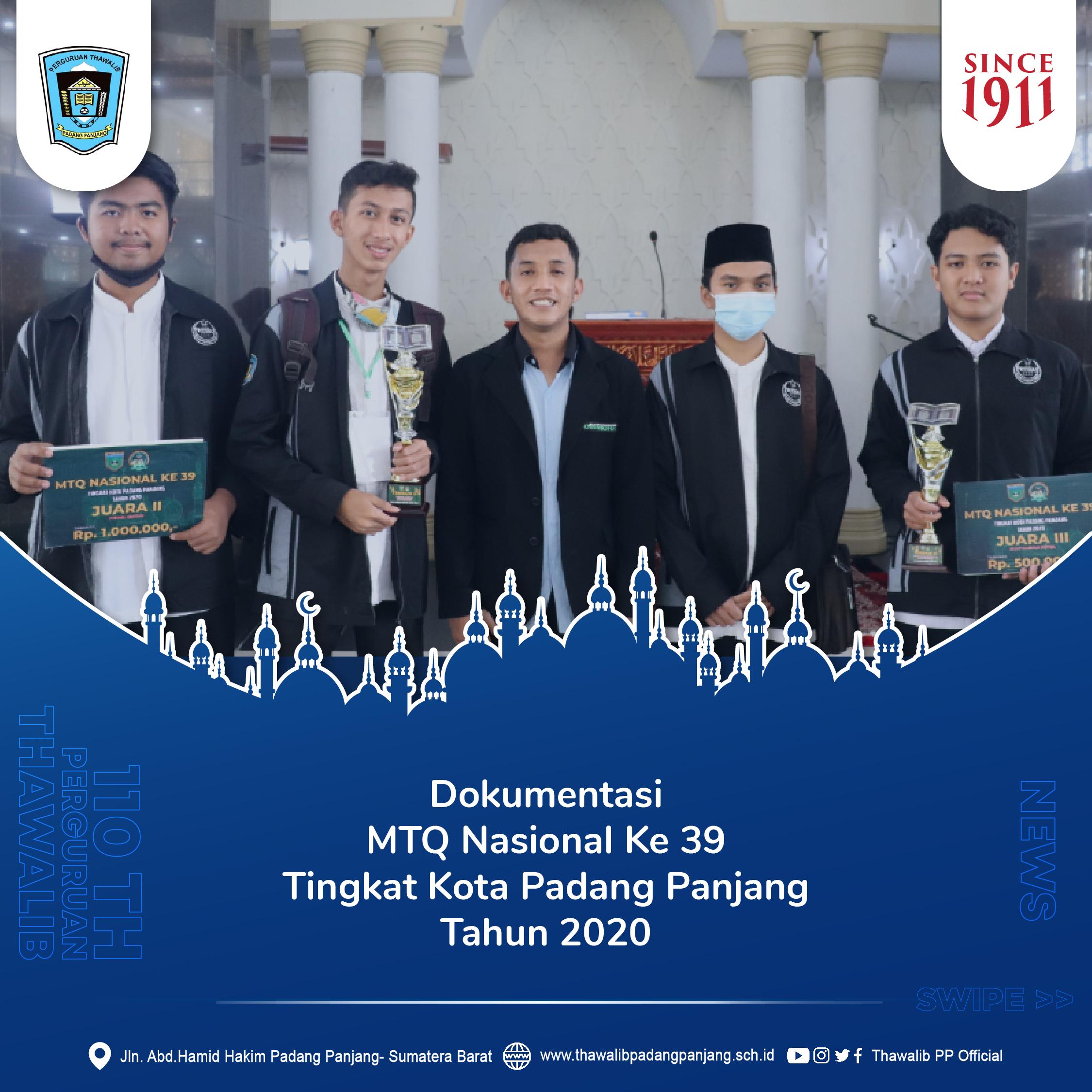 Dokumentasi MTQ Nasional Ke 39 Tingkat Kota Padang Panjang Tahun 2020