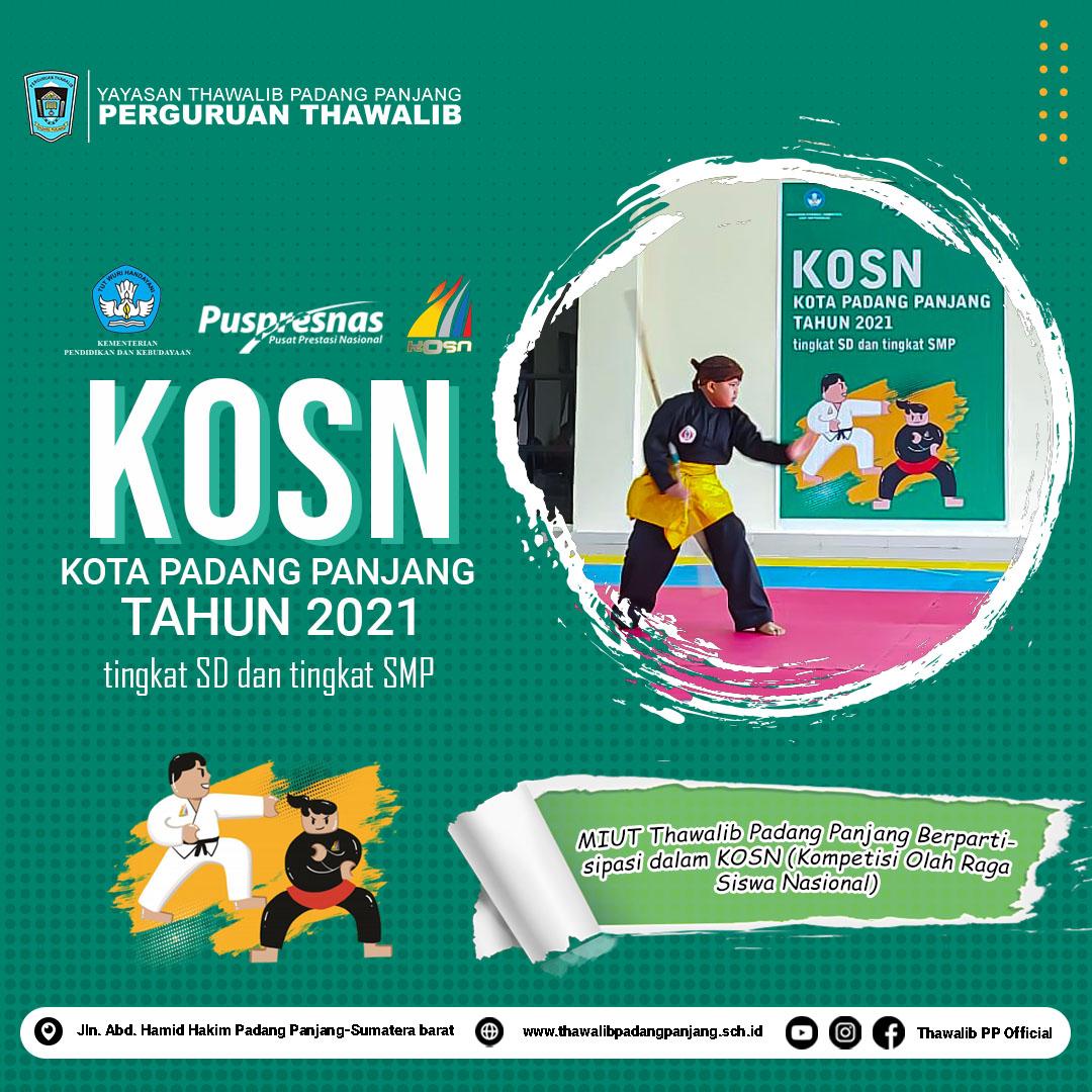 MIUT Thawalib Padang Panjang Berpartisipasi dalam KOSN (Kompetisi Olahraga Siswa Nasional). (Sabtu, 24 Juli 2021)